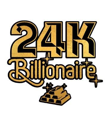 24K BILLIONAIRE