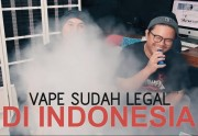 VAPING SUDAH LEGAL DI INDONESIA